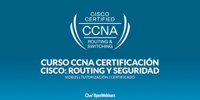 Curso de CCNA Certificación Cisco: Routing y Seguridad