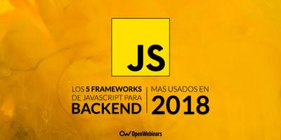 Los 5 frameworks de JavaScript para Backend más usados en 2018