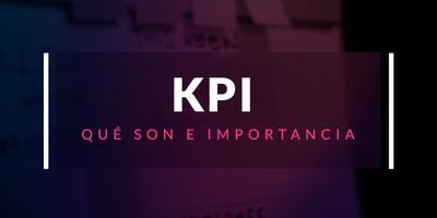 Qué son los KPI y por qué son importantes en una empresa IT