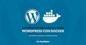 Entorno de desarrollo para WordPress con Docker