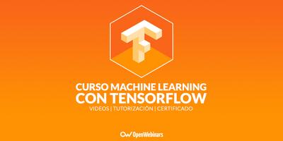 Curso de Machine Learning con TensorFlow
