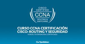 Curso de CCNA Certificación Cisco: Routing y Seguridad