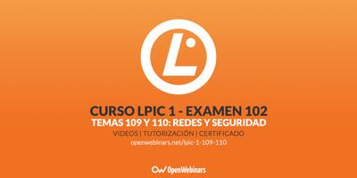 Curso de LPIC 1 Examen 102 - Temas 109 y 110: Fundamentos de redes y seguridad