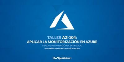 AZ-104 Taller 11: Aplicar la monitorización en Azure