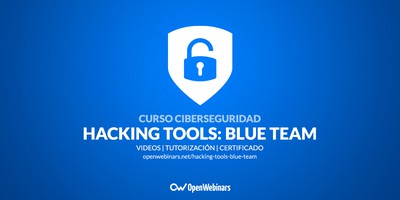 Curso de Hacking Tools: Blue Team