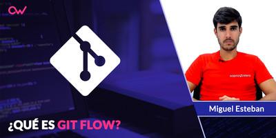 ¿Qué es GIT FLOW?