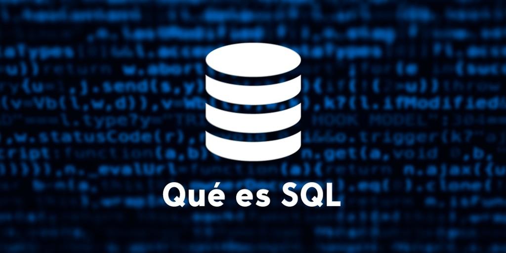 Que es SQL (Structured Query Language)