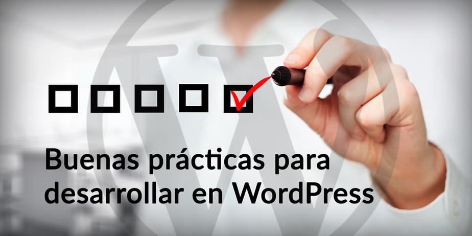 Buenas prácticas para Desarrollar tema WordPress