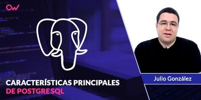 8 Características más importantes de PostgreSQL
