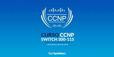 Curso de CCNP: SWITCH 300-115