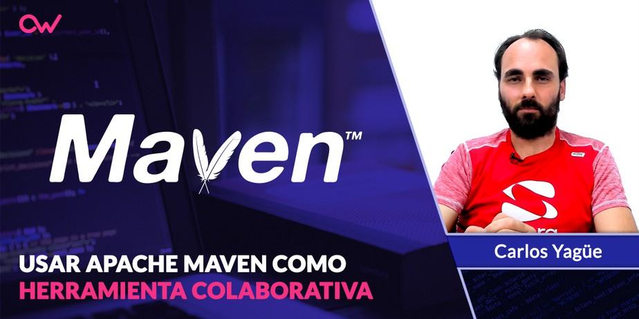 Usar Apache Maven como una herramienta colaborativa