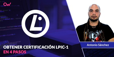Cómo obtener el Certificado LPIC-1 en 4 Pasos