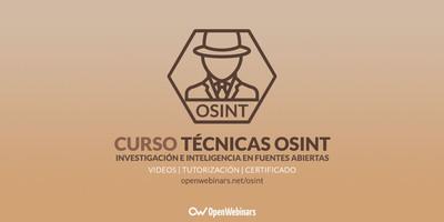 Curso de OSINT: Técnicas de investigación e inteligencia en fuentes abiertas