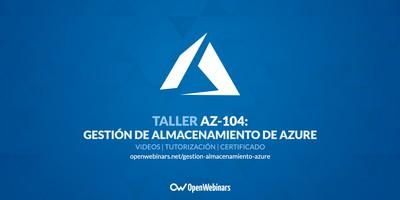 AZ-104 Taller 7: Gestionar el almacenamiento de Azure