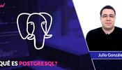 Qué es PostgreSQL