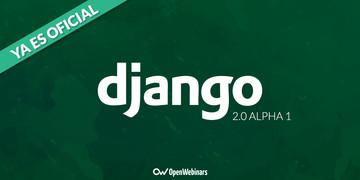 django-20-alpha-1-ya-es-oficial