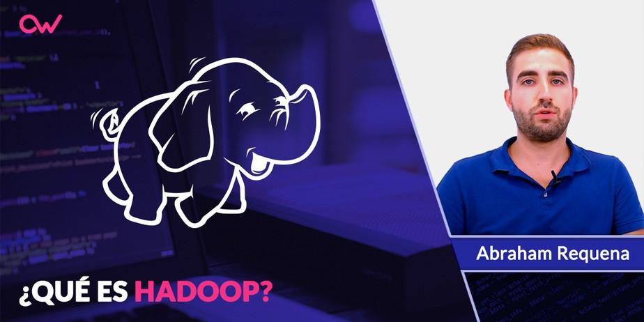 ¿Qué es Hadoop?