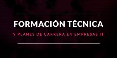 Elección de la formación técnica y planes de carrera en empresas IT