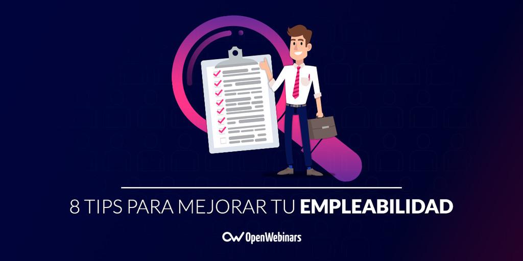 Las 8 tips para mejorar tu empleabilidad en el sector IT