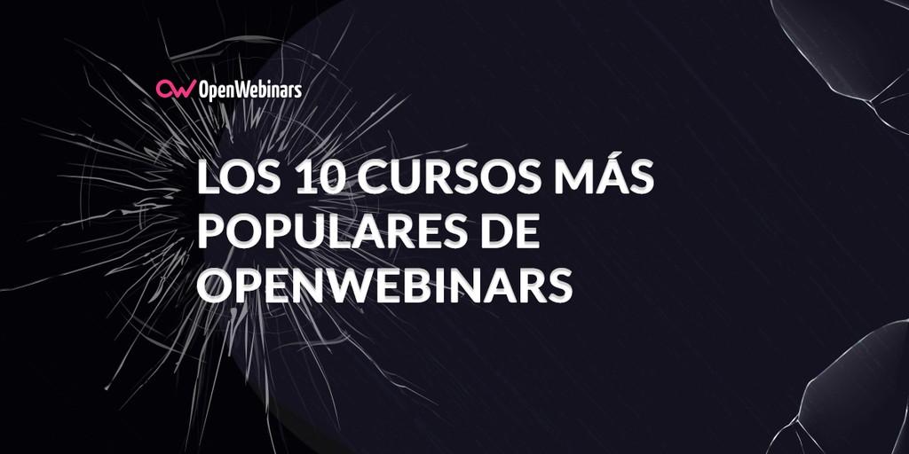 Los 10 cursos más populares de OpenWebinars