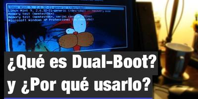 ¿Qué es Dual-Boot? y ¿Por qué usarlo?