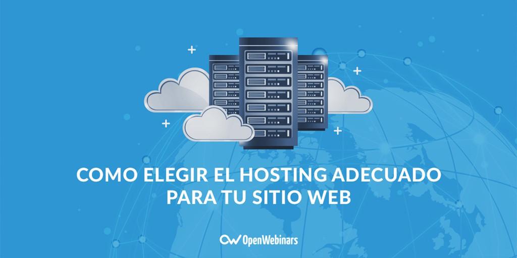 Como elegir el Hosting adecuado para tu sitio web