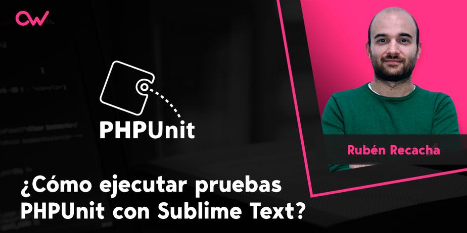 Cómo ejecutar pruebas PHPUnit con Sublime Text