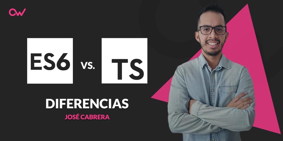 Diferencias entre ECMAScript 6 y TypeScript