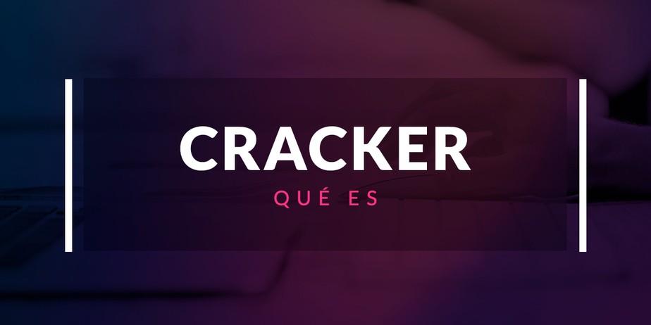 Qué es un cracker