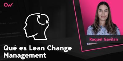 Qué es Lean Change Management
