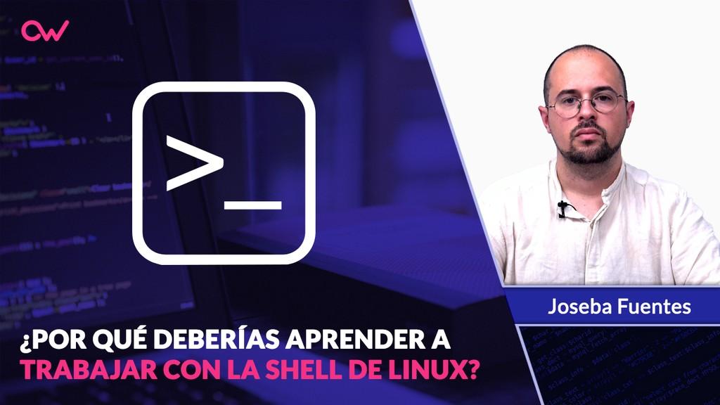 Por qué deberías aprender a trabajar con la Shell de Linux
