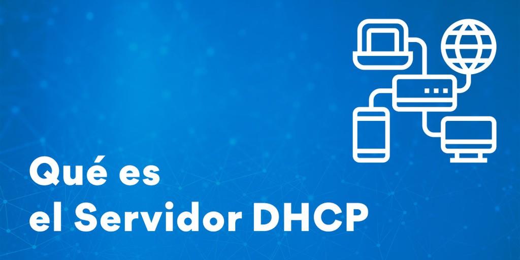 Qué es un Servidor DHCP