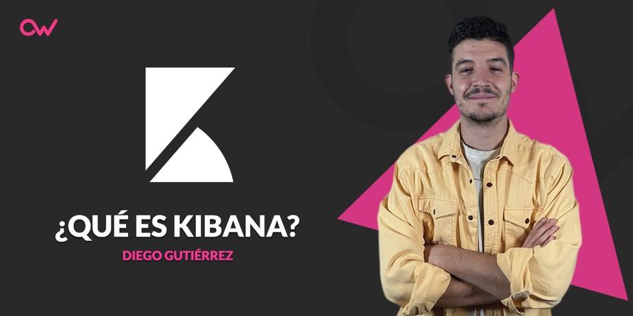 ¿Qué es Kibana?