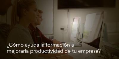 ¿Cómo ayuda la formación a mejorar la productividad de tu empresa?