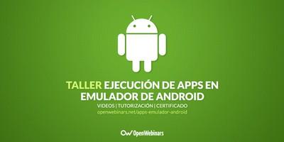 Ejecución de aplicaciones en un emulador de Android
