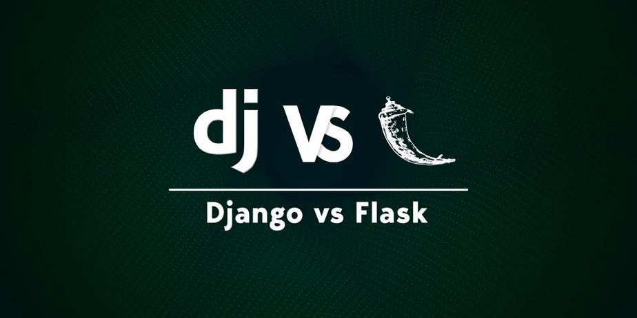 Django vs Flask