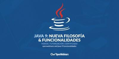 Java 9: Nueva filosofía y funcionalidades
