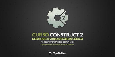 Curso de Construct 2: Desarrolla videojuegos sin código