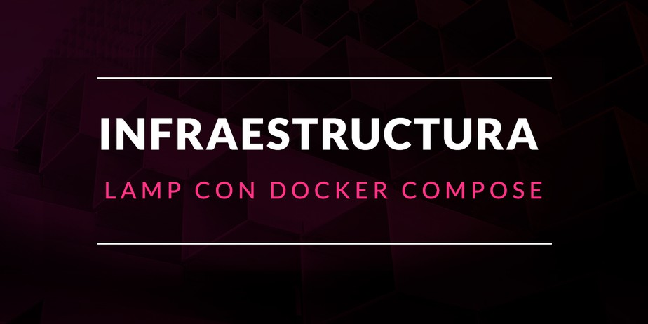 Infraestructura LAMP con Docker Compose