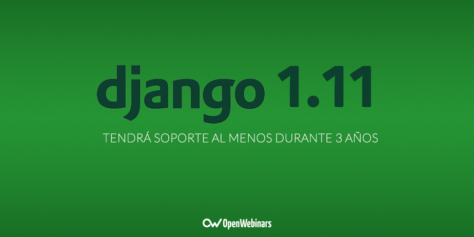 Django 1.11 contará con soporte al menos tres años