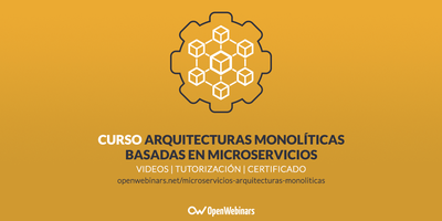 Curso de arquitecturas monolíticas basadas en microservicios