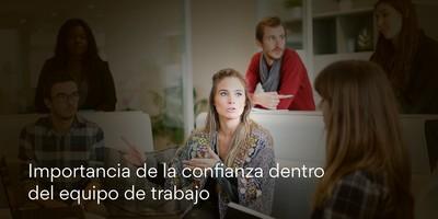 Importancia de la confianza dentro del equipo de trabajo