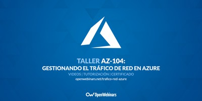 AZ-104 Taller 6: Gestionando el tráfico de red