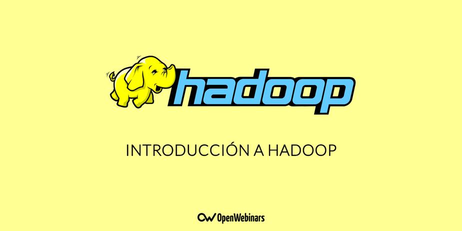 ¿Qué es Hadoop? introducción