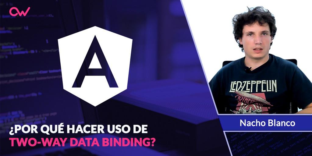 Por qué usar  two way data binding en AngularJS