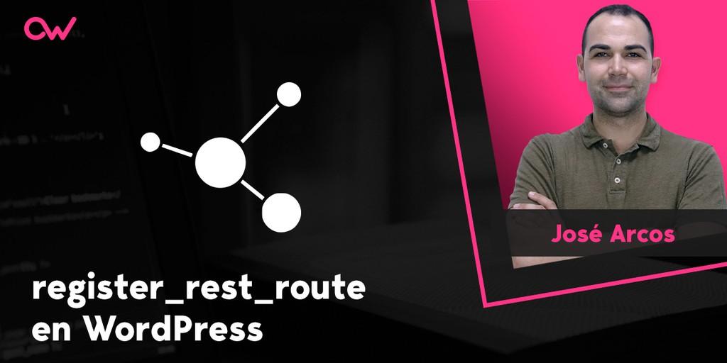 Register_rest_route, la función más útil para la REST API