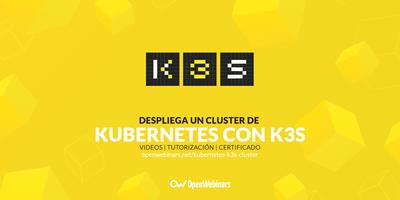 Despliega un cluster Kubernetes en 5 minutos con k3s