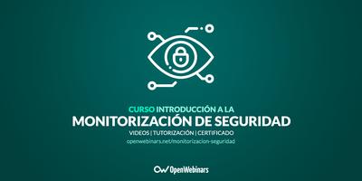 Curso de introducción a la Monitorización de Seguridad
