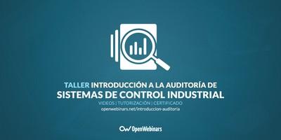 Introducción a la Auditoría de Sistemas de control industrial