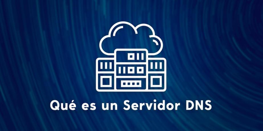 Qué es un Servidor DNS
